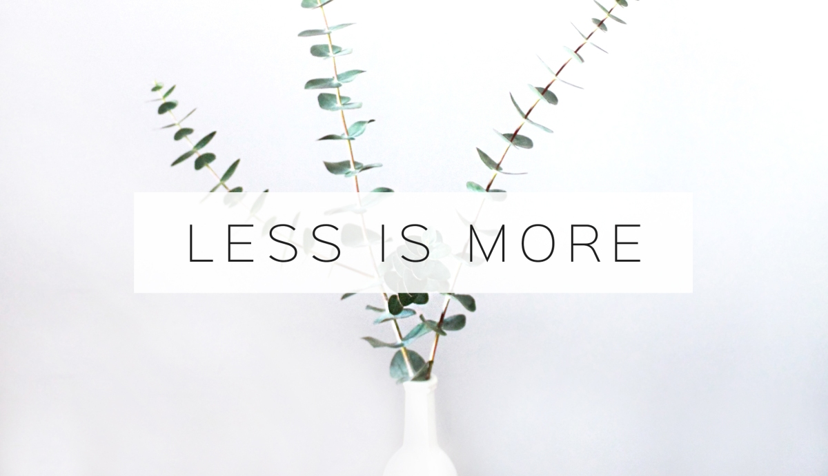 Small + less = more